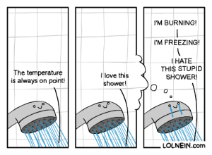 Shower Head: I'M BURNING!  I'M FREEZING!  HATE  THIS STUPID  SHOWER!  The temperature  is always on point!  love this  shower!  LOLNEIN.com Shower Head