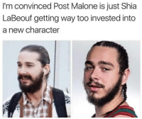 Post Malone: I'm convinced Post Malone is just Shia  LaBeouf getting way too invested into  a new character  虫!