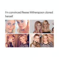 Double tap if you're a clone too 👫👭👬: I'm convinced Reese Witherspoon cloned  herself Double tap if you're a clone too 👫👭👬