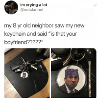 """omg 😂😂 (@notclarinet on Twitter): im crying a lot  @notclarinet  my 8 yr old neighbor saw my new  keychain and said """"is that your  boyfriend?????"""" omg 😂😂 (@notclarinet on Twitter)"""