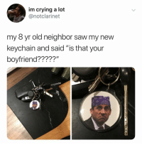 """No u uncultured idiot: im crying a lot  @notclarinet  my 8 yr old neighbor saw my new  keychain and said """"is that your  boyfriend?????"""" No u uncultured idiot"""