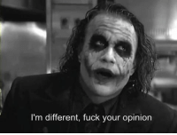 Fuck, Different, and Opinion: I'm different, fuck your opinion