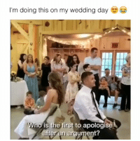 Your first emoji is your reaction (Via: thomas & cassidy fox | caters news): I'm doing this on my wedding day  Who is the first to apologise  ferain argument? Your first emoji is your reaction (Via: thomas & cassidy fox | caters news)