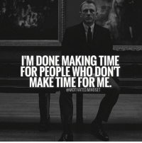 Memes, Time, and 🤖: I'M DONE MAKING TIME  FOR PEOPLE WHO DONT  MAKE TIME FOR ME  @MOTIVATED.MINDSET When you realize your worth you will stop hanging around those who don't. | MotivatedMindset