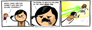 Head, Cyanide and Happiness, and Happiness: IM GOING TO BATTLE THE KING  OF THE JEWS HEAD ON.  ADOLF, WHAT ARE YOU  DOING!? WHY ARE YOLU  KILLING YOURSELF!?  Cyanide and Happiness  Explosm.net
