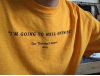 Hell, Sixteen, and  Two: I'M GOING TO HELL ANTWTS  Two Thousand Sixteen  durty
