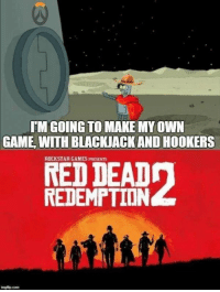 Game, Games, and Red Dead Redemption: IM GOING TO MAKE MY OWN  GAME, WITH BLACKIACK AND HOOKERS  ROCKSTAR GAMES PRESENTS  RED DEAD  REDEMPTION