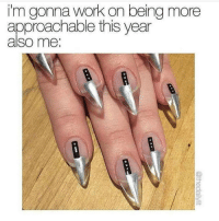 Memes, 🤖, and  Umm: i'm gonna work on being more  approachable this year  also me Umm. Maybe next year. rp @thedailylit