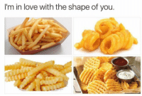 Im In Love With The Shape Of You: I'm in love with the shape of you.
