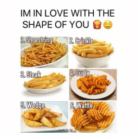 What number is your fav? 🍟🤤: IM IN LOVE WITH THE  SHAPE OF YOU  Shoestrln  2.  un  6. Waffle What number is your fav? 🍟🤤