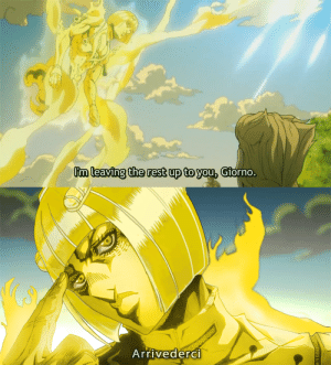 Crying, Not Crying, and Rest: Im leaving the rest up to you, Giorno.  Arrivederci I'm not crying, you're crying
