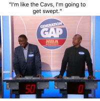 "Why IT hating 😂 nbamemes nbafinals nbaplayoffs warriors nba cavs (Via ‪WalderSports‬-Twitter): ""I'm like the Cavs, I'm going to  get swept.""  GENERATION  NBA  EDITION  SAIAH  50 Why IT hating 😂 nbamemes nbafinals nbaplayoffs warriors nba cavs (Via ‪WalderSports‬-Twitter)"