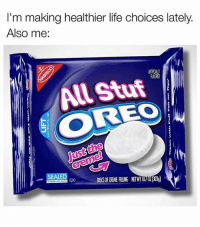 Cookies, Life, and Black Twitter: I'm making healthier life choices lately.  Also me:  All Stuf  OREO  Just the  SEALED  DISCS OF OREME ALING NETT0 030) I like the cookies part better than the creme tbfh
