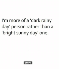 sunnies: I'm more of a dark rainy  day person rather than a  bright sunny day' one  3EEFY