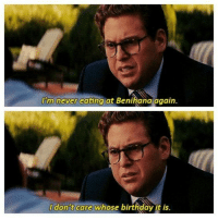 The Wolf of Wall Street: I'm never eating at Benihana again.  Idon't care whose birthday it is. The Wolf of Wall Street
