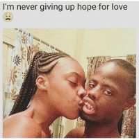 If you say there no such thing as God your childish this man getting more pussy then me. There's hope for a ugly nigga tag one below give him some words of encouragement: I'm never giving up hope for love If you say there no such thing as God your childish this man getting more pussy then me. There's hope for a ugly nigga tag one below give him some words of encouragement
