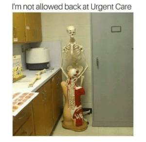 Back, Don, and Get: I'm not allowed back at Urgent Care Some Peeps just Don't get ME…