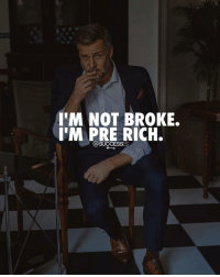 Adele, Memes, and Tag Someone: I'M NOT BROKE.  I'M PRE RICH.  @SUCCESSES Tag someone with this mindset👇 - 👉 Follow : @spencertsilva - Successes - - ➖➖➖➖➖➖➖➖➖➖➖➖➖ @leomessi @kimkardashian @jlo @adele @ddlovato @katyperry @danbilzerian @kevinhart4real @thenotoriousmma @justintimberlake @taylorswift @beyonce @davidbeckham @selenagomez @therock @thegoodquote @instagram @champagnepapi @cristiano
