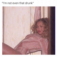 """Drunk, Funny, and Meme: """"I'm not even that drunk""""  271 This is us after 2 wine coolers @meme.w0rld 😭😭"""