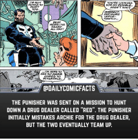 "Drug Dealer, Memes, and Netflix: I'M NOT  GOING TO  HURT  YOU'RE LOOKING  AREN'T You  FOR MY DOUBLE  CORRECT  ANDMORE  IMPOR  TANTLY.  BEST  NEWS I'VE  EARO,  ALL DAY!  .I'M HERE TO  SEE NO HARM  COME TO  RIVERGALE  @DAILYCOMICFACTS  THE PUNISHER WAS SENT ON A MISSION TO HUNT  DOWN A DRUG DEALER CALLED ""RED"". THE PUNISHER  INITIALLY MISTAKES ARCHIE FOR THE DRUG DEALER,  BUT THE TWO EVENTUALLY TEAM UP. Netflix streams Riverdale, and will be streaming Punisher...crossover confirmed? • marvel marvelcomics comics marvelheroes marvelvillains hero heroes villains villain avengers avengersassemble marvelstudios marvelmovies marvelfacts marvelcomicfacts dailyfacts comicfacts comic mcu dailycomicfacts punisher riverdale"