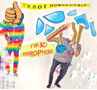 Reddit, Moist, and Despise: I'm not HOMOPHO BIC  HYDROPHOBIC [Src]