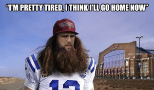 "Andrew Luck last night...: ""IM PRETTY TIRED,ITHINKILL GOHOMENOW""  LUCAS OIL  STADIUM  @NFL MEMES Andrew Luck last night..."