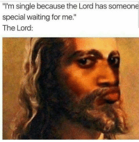 """Oooooo I dunno.  www.doyoueven.com 👈🏼 FREE SHIPPING: """"I'm single because the Lord has someone  special waiting for me.""""  The Lord Oooooo I dunno.  www.doyoueven.com 👈🏼 FREE SHIPPING"""