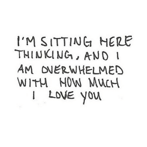 https://iglovequotes.net/: I'M SITTING HERE  THINKING, ANO  AM ONERWHELMED  WITH NOW MUCH  I LOVE You https://iglovequotes.net/