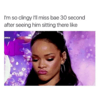 Missing Bae: I'm so clingy I'll miss bae 30 second  after seeing him sitting there like