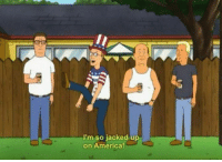 Happy independence day folks: I'm so jacked up  on America Happy independence day folks