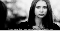 Sorry, Http, and Net: I'm so sorry, that I was such a disappointment to you. http://iglovequotes.net/