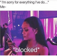 """bye ✌🏻 extrapettysquad @princesssameera @wheredidmyvodkago @resting.bitchface @2psychobitches @thereal2pettybitches: """" I'm sorry for everything I've do....  Me-  blocked* bye ✌🏻 extrapettysquad @princesssameera @wheredidmyvodkago @resting.bitchface @2psychobitches @thereal2pettybitches"""