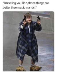"9gag, Magic, and You: ""I'm telling you Ron, these things are  better than magic wands!"" Better than wands - 9GAG"