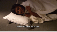 I'm too excited to sleep [The Office]: I'm too excited to sleep I'm too excited to sleep [The Office]