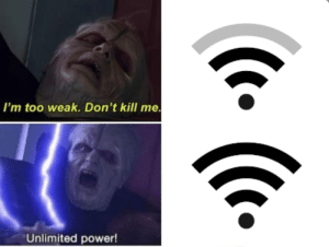 This happens way too much for me.: I'm too weak. Don't kill me.  Unlimited power! This happens way too much for me.