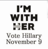 Voting Hillary? Remember election date is November 9th. Update: what in the hell would make you think we actually support Clinton?: I'M  WITH  ER  Vote Hillary  November 9 Voting Hillary? Remember election date is November 9th. Update: what in the hell would make you think we actually support Clinton?