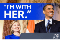 "Hillary Clinton, Memes, and Obama: ""I'M WITH  HER.""  DCCC President Obama endorsed Hillary Clinton, and he's calling for Democratic unity!   LIKE this post if you want to see Democrats unify too -- and SIGN our unity pledge: http://dems.me/21aHUsX"