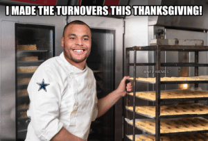 Dak... https://t.co/AjyCR93wfm: IMADE THE TURNOVERS THIS THANKSGIVING!  @NFL MEMES Dak... https://t.co/AjyCR93wfm