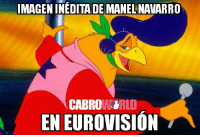Memes, 🤖, and Eurovision: IMAGENINEDITADE MANEL NAVARRO  CABROW.ORLD  EN EUROVISION