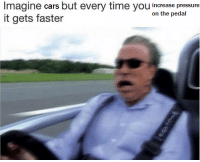 """Cars, Memes, and Pressure: Imagine cars but every time you increase pressure  it gets faster  on the pedal <p>so fast via /r/memes <a href=""""https://ift.tt/2IjPwGt"""">https://ift.tt/2IjPwGt</a></p>"""