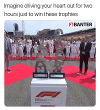 Driving, Meme, and Memes: Imagine driving your heart out for two  hours just to win these trophies  F1BANTER  TM  pormula i Oh my... ————————————————————— ChamF1B F1 F1B F1Banter F1BanterGod Formula1 F12018 TeamF1B Formula1Banter MSB MotorsportBanter banter f1meme f1racing meme joke memes f1jokes FormulaOne racing motorsport racingjokes F1Humor racingmemes racingbanter GP GrandPrix GPRacing bwoah YeahTheMaldonado