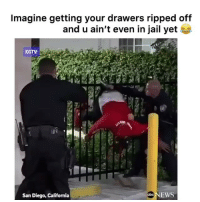 Bruh, Funny, and Jail: Imagine getting your drawers ripped off  and u ain't even in jail yet  KGTV  ca  San Diego, California  d NEWS Bruh gotta have the worst luck 🤣🤣
