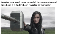 Memes, Hilarious, and Powerful: Imagine how much more powerful this moment would  have been if it hadn't been revealed in the trailer. 17+ Hilarious Weekend Memes