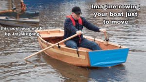 Big pp gang: Imagine rowing  your boat just  to move  IXO CR  this post was made  by Jet Ski gang Big pp gang