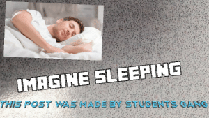 Funny me me: IMAGINE SLEEPING  THIS POST WAS MADE BY STUDENTS GANG Funny me me
