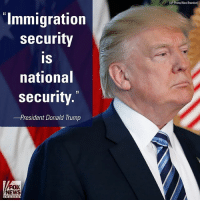 President DonaldTrump talked about plans to curb illegal immigration during the NRA Leadership Conference.: Immigration  security  IS  national  security  -President Donald Trump  FOX  NEWS  (AP Photo/Alex Brandon) President DonaldTrump talked about plans to curb illegal immigration during the NRA Leadership Conference.