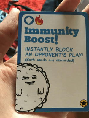 Reddit, Boost, and Play: Immunity  Boost!  0OS  INSTANTLY BLOCK  AN OPPONENT'S PLAY!  (Both cards are discarded) LOOK AT HIGH THIS MF IS!