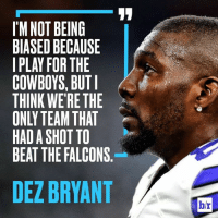 Quick, somebody come look at this 👀👀👀👀  Httr&DuckFallas -: IMNOT BEING  BIASED BECAUSE  COWBOYS, BUT I M  THINK WERE THE  ONLY TEAM THAT  HADASHOTTO  BEAT THE FALCONS  DEZBRYANT  br Quick, somebody come look at this 👀👀👀👀  Httr&DuckFallas -