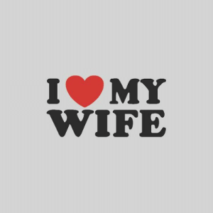 I Love My Wife Meme, Funny Wife Memes - 2018 Edition: IMY  WIFE I Love My Wife Meme, Funny Wife Memes - 2018 Edition