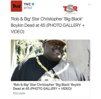 Blackpeopletwitter, Shade, and Black: IMZ TMZ  @TMZ  THE SHADE ROOM  'Rob & Big' Star Christopher 'Big Black'  Boykin Dead at 45 (PHOTO GALLERY +  VIDEO)  'Rob & Big' Star Christopher 'Big Black' Boykin  Dead at 45 (PHOTO GALLERY VIDEO)  tmz.com <p>RIP Big Black 😢 (via /r/BlackPeopleTwitter)</p>